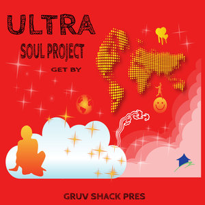 ULTRA SOUL PROJECT - Get By