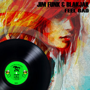 JIM FUNK/BLAKJAK - Feel Bad