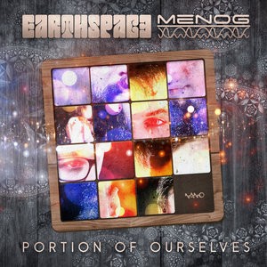 EARTHSPACE & MENOG - Portion Of Ourselves