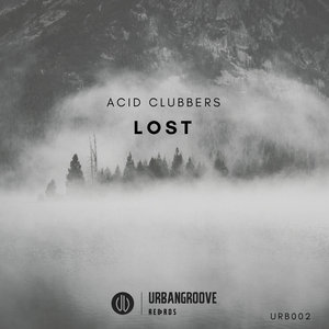 ACID CLUBBERS - Lost EP