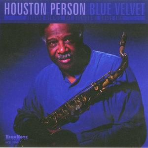 HOUSTON PERSON - Blue Velvet