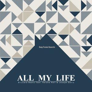 BLIZZARD BEATS feat KEISHA HALL/JOSEPH DAVIS - All My Life