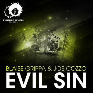 BLAISE GRIPPA & JOE COZZO - Evil Sin
