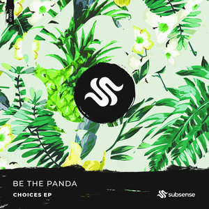 BE THE PANDA - Choices