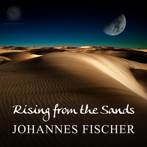 JOHANNES FISCHER - Rising From The Sands
