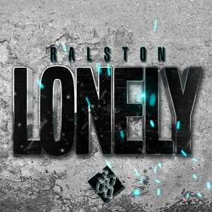 RALSTON - Lonely
