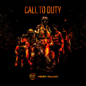MIDNIGHT EVOLUTION - Call To Duty
