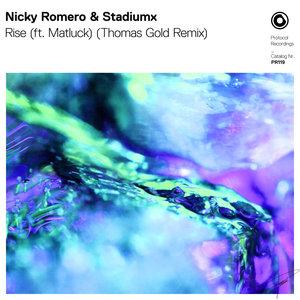 NICKY ROMERO/STADIUMX feat MATLUCK - Rise (Thomas Gold Remix)