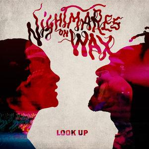 NIGHTMARES ON WAX - Look Up