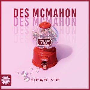 DES MCMAHON - Space Candy/Cold