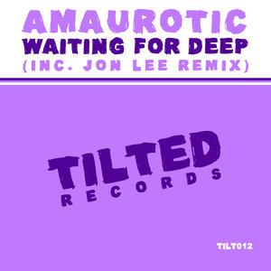 AMAUROTIC - Waiting For Deep