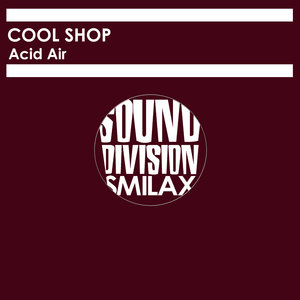 COOL SHOP - Acid Air
