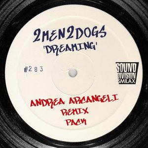 2MEN 2DOGS - Dreaming