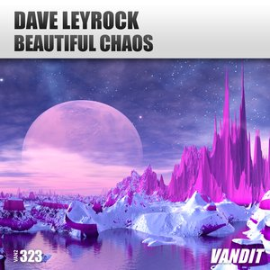 DAVE LEYROCK - Beautiful Chaos