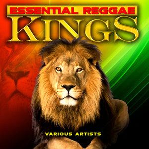 VARIOUS - Essential Reggae Kings