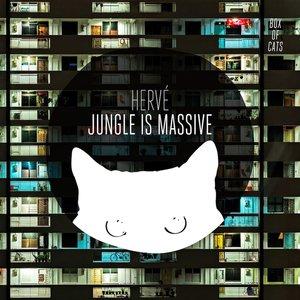 HERVE - Jungle Is Massive