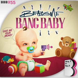 BEATSME - Bang Baby