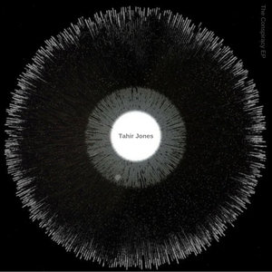 TAHIR JONES - The Conspiracy EP