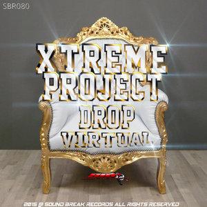 XTREME PROJECT - Drop Virtual