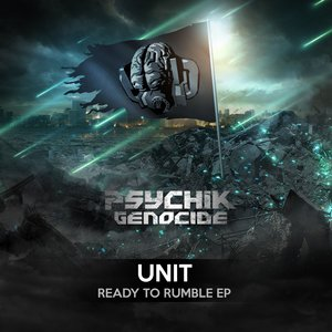 UNIT - Ready To Rumble