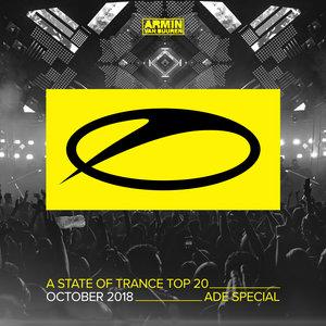 VARIOUS/ARMIN VAN BUUREN - A State Of Trance Top 20 - October 2018 (Selected By Armin Van Buuren) (ADE Special)