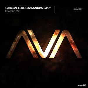GEROME feat CASSANDRA GREY - Beirut City