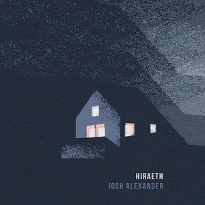 JOSH ALEXANDER - Hiraeth