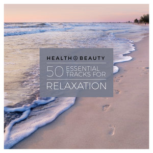 VARIOUS - Health & Beauty - 50 Essential Tracks For Relaxation