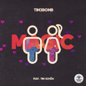 TIM3BOMB - Magic (feat Tim Schou)