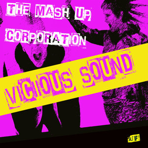 TMC (THE MASHUP CORPORATION) - Vicious Sound