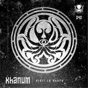 KHANUM - Visit To Khufu