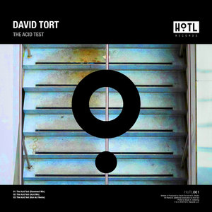 DAVID TORT - The Acid Test