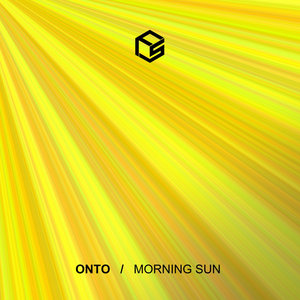 ONTO - Morning Sun