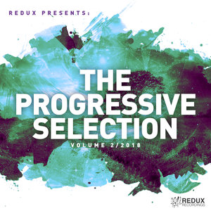 VARIOUS - Redux Presents/The Progressive Selection Vol 2/2018