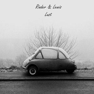 RINDER & LEWIS - Lust