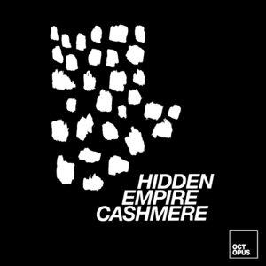 HIDDEN EMPIRE - Cashmere