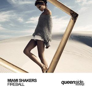 MIAMI SHAKERS - Fireball