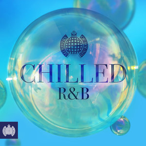 VARIOUS - Chilled R&B - Ministry Of Sound