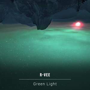 R-VEE - Green Light