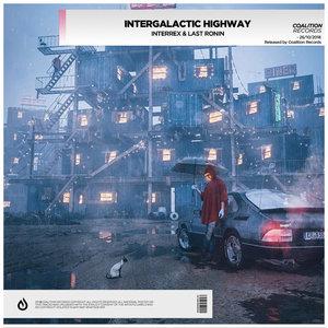 LAST RONIN/INTERREX - Intergalactic Highway