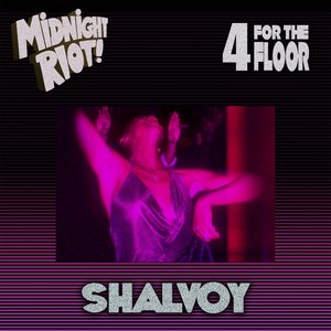 SHALVOY - 4 For The Floor - EP