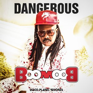 DANGEROUS - Boom Boom