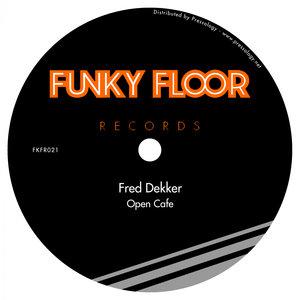 FRED DEKKER - Open Cafe