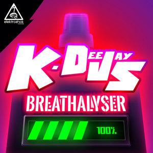 K-DEEJAYS - Breathalyser