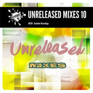 NACHO CHAPADO/IVAN GOMEZ/ALESSANDER GELASSI/MAX GRANDON - Guareber Recordings Unreleased Mixes 10