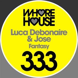JOSE/LUCA DEBONAIRE - Fantasy
