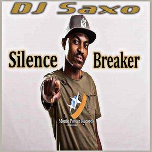 DJ SAXO - Silence Breaker