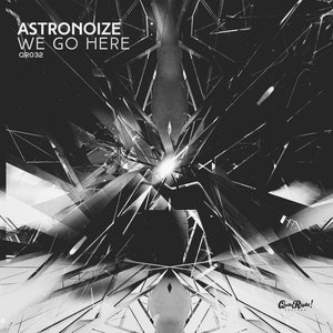 ASTRONOIZE - We Go Here
