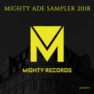 VARIOUS - Mighty ADE Sampler 2018