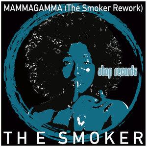 THE SMOKER - Mammagamma